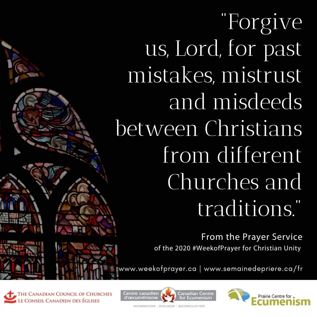 """""""Forgive us, Lord, for past mistakes, mistrust and misdeeds between Christians from different Churches and traditions."""""""