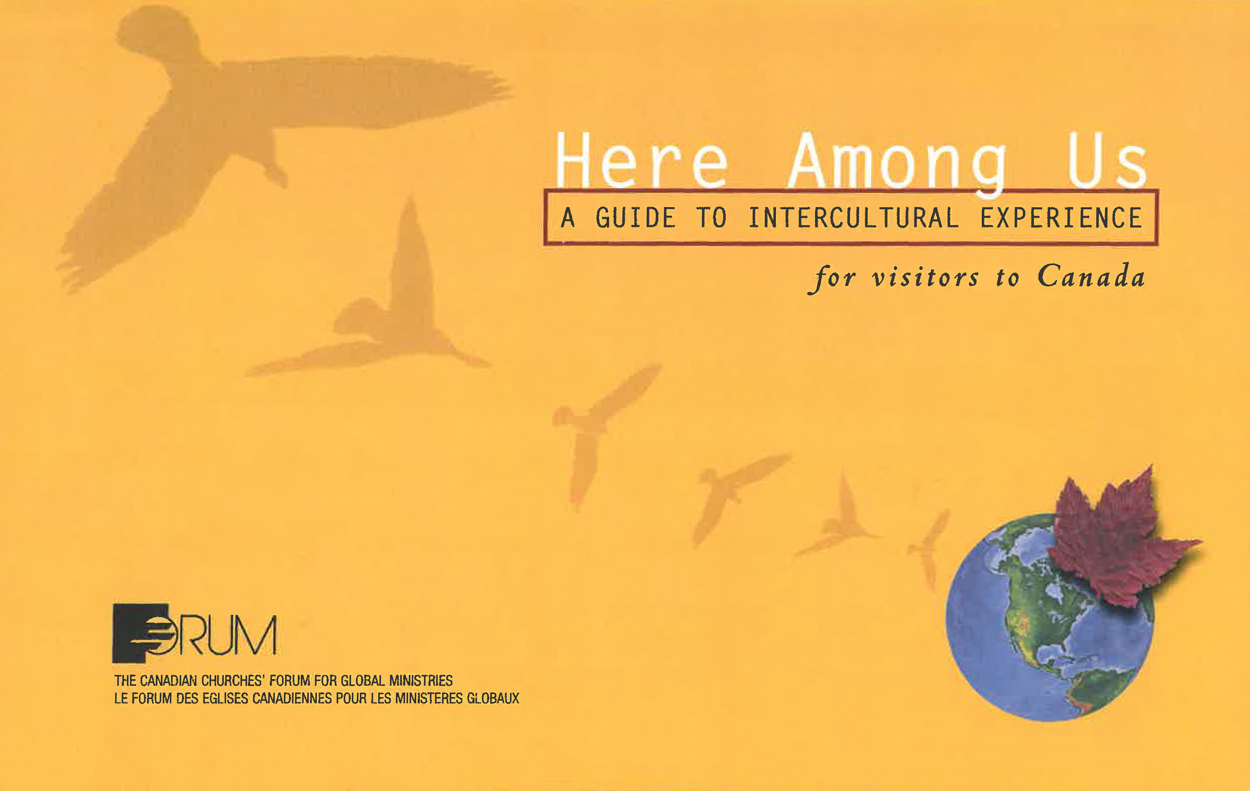 Book Cover: Here Among Us: a guide to intercultural experience for visitors to Canada
