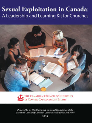 Book Cover: Sexual Exploitation in Canada: A Leadership and Learning Kit for Churches