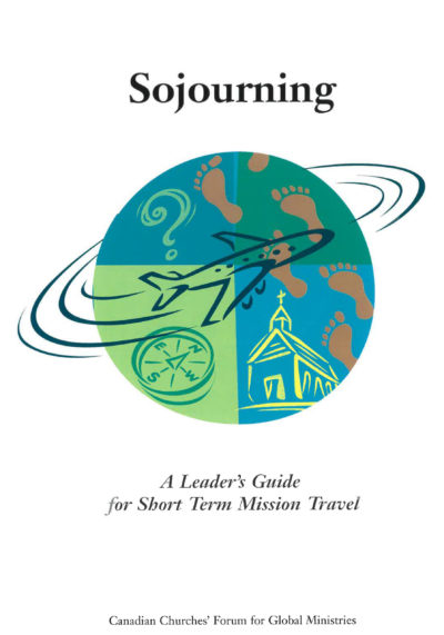 Book Cover: Sojourning: A leader's guide for short term mission travel